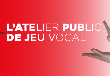 L'atelier public de jeu vocal