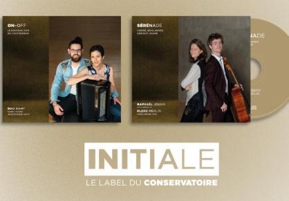 Le Conservatoire de Paris et son label INITIALE ont le plaisir de vous annoncer la sortie digitale de deux nouveaux albums le 19 juin