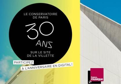 Les 30 ans du Conservatoire de Paris à La Villette sur l'antenne de France Musique